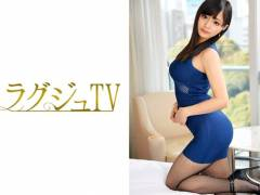 ≪マル秘情報≫ラグジュTV 644:259LUXU-658:川奈みのり 23歳 スタイリスト