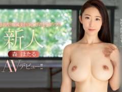 森ほたるAVデビュー!
