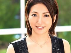 【熟女】吉瀬菜々子 48歳。年齢という概念を超えた美しさ