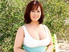 【初撮り熟女】ふんわり爆乳の45歳・四十路妻の濃厚オーガズム! 藤谷真理